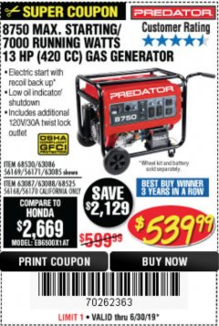 Harbor Freight Coupon 8750 PEAK / 7000 RUNNING WATTS 13 HP (420 CC) GAS GENERATOR Lot No. 68530/63086/63085/56169/56171/69671/68525/63087/63088/56168/56170 Expired: 6/30/19 - $539.99