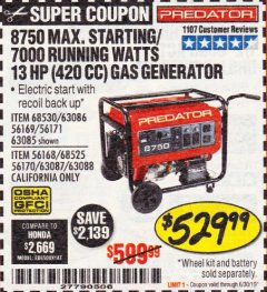 Harbor Freight Coupon 8750 PEAK / 7000 RUNNING WATTS 13 HP (420 CC) GAS GENERATOR Lot No. 68530/63086/63085/56169/56171/69671/68525/63087/63088/56168/56170 Expired: 6/30/19 - $529.99