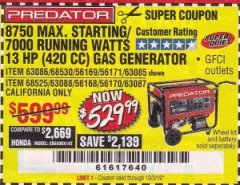 Harbor Freight Coupon 8750 PEAK / 7000 RUNNING WATTS 13 HP (420 CC) GAS GENERATOR Lot No. 68530/63086/63085/56169/56171/69671/68525/63087/63088/56168/56170 Expired: 10/3/19 - $529.99
