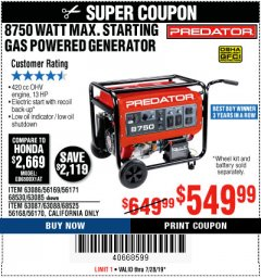 Harbor Freight Coupon 8750 PEAK / 7000 RUNNING WATTS 13 HP (420 CC) GAS GENERATOR Lot No. 68530/63086/63085/56169/56171/69671/68525/63087/63088/56168/56170 Expired: 7/28/19 - $549.99