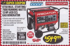Harbor Freight Coupon 8750 PEAK / 7000 RUNNING WATTS 13 HP (420 CC) GAS GENERATOR Lot No. 68530/63086/63085/56169/56171/69671/68525/63087/63088/56168/56170 Expired: 8/31/19 - $549.99