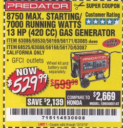 Harbor Freight Coupon 8750 PEAK / 7000 RUNNING WATTS 13 HP (420 CC) GAS GENERATOR Lot No. 68530/63086/63085/56169/56171/69671/68525/63087/63088/56168/56170 Expired: 12/13/19 - $529.99