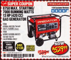 Harbor Freight Coupon 8750 PEAK / 7000 RUNNING WATTS 13 HP (420 CC) GAS GENERATOR Lot No. 68530/63086/63085/56169/56171/69671/68525/63087/63088/56168/56170 Expired: 8/31/19 - $529.99