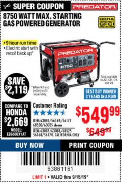 Harbor Freight Coupon 8750 PEAK / 7000 RUNNING WATTS 13 HP (420 CC) GAS GENERATOR Lot No. 68530/63086/63085/56169/56171/69671/68525/63087/63088/56168/56170 Expired: 9/15/19 - $549.99