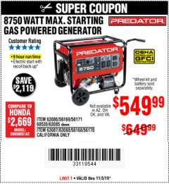 Harbor Freight Coupon 8750 PEAK / 7000 RUNNING WATTS 13 HP (420 CC) GAS GENERATOR Lot No. 68530/63086/63085/56169/56171/69671/68525/63087/63088/56168/56170 Expired: 11/3/19 - $549.99