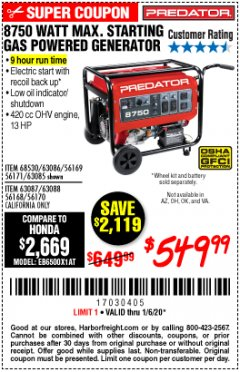 Harbor Freight Coupon 8750 PEAK / 7000 RUNNING WATTS 13 HP (420 CC) GAS GENERATOR Lot No. 68530/63086/63085/56169/56171/69671/68525/63087/63088/56168/56170 Expired: 1/6/20 - $549.99