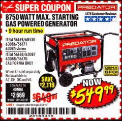 Harbor Freight Coupon 8750 PEAK / 7000 RUNNING WATTS 13 HP (420 CC) GAS GENERATOR Lot No. 68530/63086/63085/56169/56171/69671/68525/63087/63088/56168/56170 Expired: 3/31/20 - $549.99