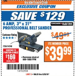 "Harbor Freight ITC Coupon 3"" x 21"" INDUSTRIAL VARIABLE SPEED BELT SANDER Lot No. 69860/94748 Expired: 8/28/18 - $39.99"