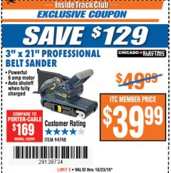 "Harbor Freight ITC Coupon 3"" x 21"" INDUSTRIAL VARIABLE SPEED BELT SANDER Lot No. 69860/94748 Expired: 10/23/18 - $39.99"
