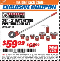 "Harbor Freight ITC Coupon 3/8"" -  2"" RATCHETING PIPE THREADER SET Lot No. 62353 Expired: 10/31/18 - $59.99"