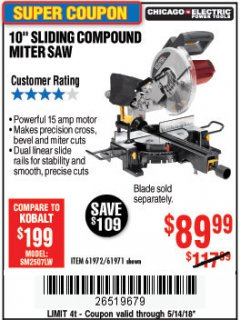 "Harbor Freight Coupon 10"" SLIDING COMPOUND MITER SAW Lot No. 98199/61307/61971/61972 Expired: 5/14/18 - $89.99"