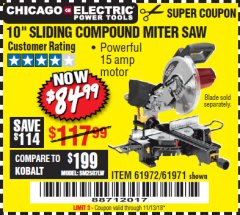 "Harbor Freight Coupon 10"" SLIDING COMPOUND MITER SAW Lot No. 98199/61307/61971/61972 Expired: 11/13/18 - $84.99"