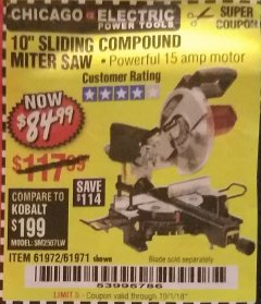 "Harbor Freight Coupon 10"" SLIDING COMPOUND MITER SAW Lot No. 98199/61307/61971/61972 Expired: 10/1/18 - $84.99"