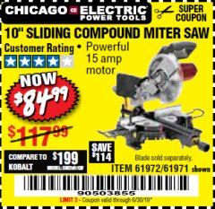 "Harbor Freight Coupon 10"" SLIDING COMPOUND MITER SAW Lot No. 98199/61307/61971/61972 Valid Thru: 6/30/19 - $84.99"