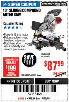 "Harbor Freight Coupon 10"" SLIDING COMPOUND MITER SAW Lot No. 98199/61307/61971/61972 Expired: 11/25/18 - $87.99"