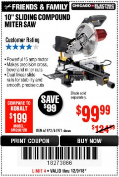 "Harbor Freight Coupon 10"" SLIDING COMPOUND MITER SAW Lot No. 98199/61307/61971/61972 Expired: 12/9/18 - $99.99"