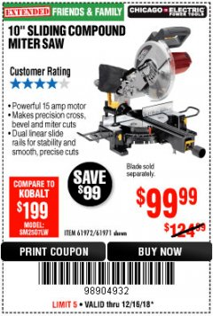 "Harbor Freight Coupon 10"" SLIDING COMPOUND MITER SAW Lot No. 98199/61307/61971/61972 Expired: 12/16/18 - $99.99"