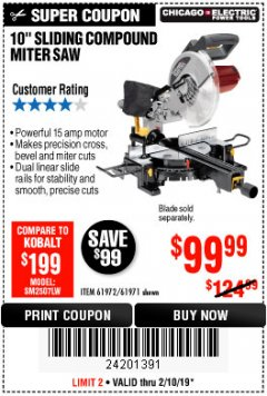 "Harbor Freight Coupon 10"" SLIDING COMPOUND MITER SAW Lot No. 98199/61307/61971/61972 Expired: 2/10/19 - $99.99"