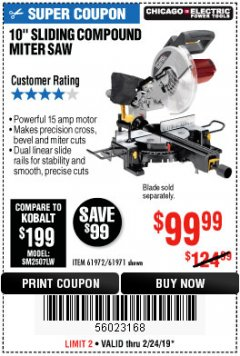 "Harbor Freight Coupon 10"" SLIDING COMPOUND MITER SAW Lot No. 98199/61307/61971/61972 Valid Thru: 2/24/19 - $99.99"