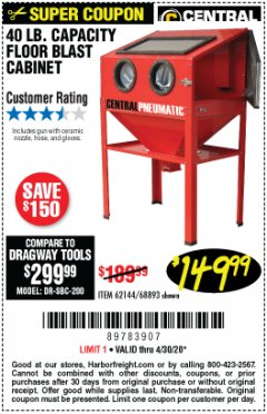 Harbor Freight Coupon 40 LB. CAPACITY FLOOR BLAST CABINET Lot No. 68893/62144/93608 EXPIRES: 6/30/20 - $149.99