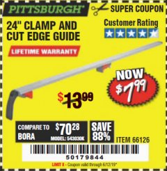 "Harbor Freight Coupon 24"" CLAMP AND CUT EDGE GUIDE Lot No. 66126 EXPIRES: 6/12/19 - $7.99"