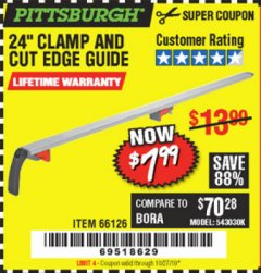 "Harbor Freight Coupon 24"" CLAMP AND CUT EDGE GUIDE Lot No. 66126 Valid Thru: 10/27/19 - $7.99"