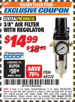 "Harbor Freight ITC Coupon 3/8"" AIR FILTER WITH REGULATOR Lot No. 68232 Dates Valid: 12/31/69 - 5/31/19 - $14.99"