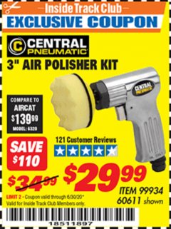 "Harbor Freight ITC Coupon 3"" AIR POLISHER KIT Lot No. 60611/99934 Dates Valid: 12/31/69 - 6/30/20 - $29.99"