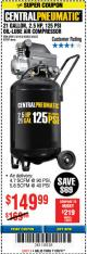 Harbor Freight Coupon 2.5 HP, 21 GALLON 125 PSI VERTICAL AIR COMPRESSOR Lot No. 67847/61454/61693/69091/62803/63635 Expired: 11/26/17 - $149.99