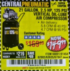 Harbor Freight Coupon 2.5 HP, 21 GALLON 125 PSI VERTICAL AIR COMPRESSOR Lot No. 67847/61454/61693/69091/62803/63635 Expired: 9/18/18 - $149.99