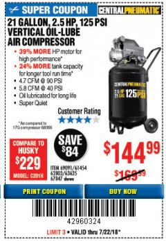 Harbor Freight Coupon 2.5 HP, 21 GALLON 125 PSI VERTICAL AIR COMPRESSOR Lot No. 67847/61454/61693/69091/62803/63635 Expired: 7/22/18 - $144.99