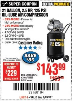 Harbor Freight Coupon 2.5 HP, 21 GALLON 125 PSI VERTICAL AIR COMPRESSOR Lot No. 67847/61454/61693/69091/62803/63635 Expired: 8/26/18 - $143.99