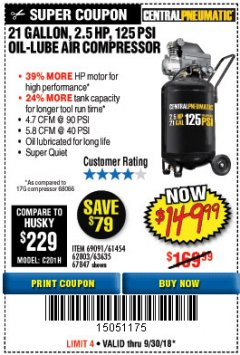 Harbor Freight Coupon 2.5 HP, 21 GALLON 125 PSI VERTICAL AIR COMPRESSOR Lot No. 67847/61454/61693/69091/62803/63635 Expired: 9/30/18 - $149.99