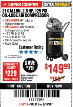 Harbor Freight Coupon 2.5 HP, 21 GALLON 125 PSI VERTICAL AIR COMPRESSOR Lot No. 67847/61454/61693/69091/62803/63635 Expired: 9/16/18 - $149.99