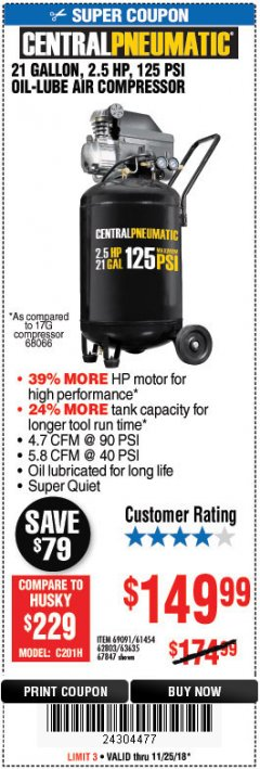 Harbor Freight Coupon 2.5 HP, 21 GALLON 125 PSI VERTICAL AIR COMPRESSOR Lot No. 67847/61454/61693/69091/62803/63635 Expired: 11/25/18 - $149.99