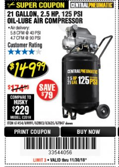Harbor Freight Coupon 2.5 HP, 21 GALLON 125 PSI VERTICAL AIR COMPRESSOR Lot No. 67847/61454/61693/69091/62803/63635 Expired: 11/30/18 - $149.99