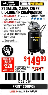 Harbor Freight Coupon 2.5 HP, 21 GALLON 125 PSI VERTICAL AIR COMPRESSOR Lot No. 67847/61454/61693/69091/62803/63635 Expired: 1/20/19 - $149.99