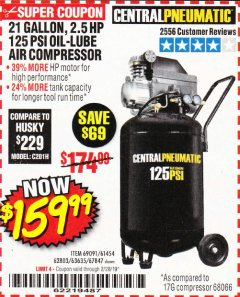 Harbor Freight Coupon 2.5 HP, 21 GALLON 125 PSI VERTICAL AIR COMPRESSOR Lot No. 67847/61454/61693/69091/62803/63635 Expired: 2/28/19 - $159.99