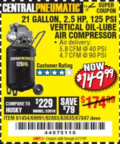 Harbor Freight Coupon 2.5 HP, 21 GALLON 125 PSI VERTICAL AIR COMPRESSOR Lot No. 67847/61454/61693/69091/62803/63635 Expired: 5/17/19 - $149.99