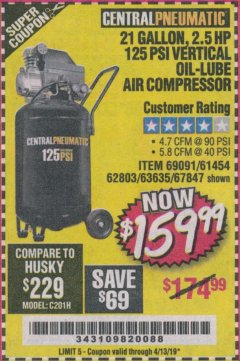 Harbor Freight Coupon 2.5 HP, 21 GALLON 125 PSI VERTICAL AIR COMPRESSOR Lot No. 67847/61454/61693/69091/62803/63635 Expired: 4/13/19 - $159.99