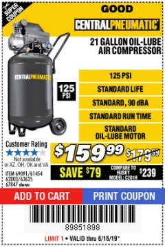 Harbor Freight Coupon 2.5 HP, 21 GALLON 125 PSI VERTICAL AIR COMPRESSOR Lot No. 67847/61454/61693/69091/62803/63635 Expired: 6/16/19 - $159.99