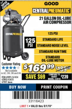 Harbor Freight Coupon 2.5 HP, 21 GALLON 125 PSI VERTICAL AIR COMPRESSOR Lot No. 67847/61454/61693/69091/62803/63635 Expired: 9/1/19 - $169.99