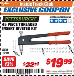 Harbor Freight ITC Coupon 45 PIECE THREADED INSERT RIVETER KIT Lot No. 1210 Expired: 10/31/19 - $19.99