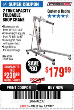 Harbor Freight Coupon 2 TON FOLDABLE SHOP CRANE Lot No. 69514/60388 Expired: 1/28/19 - $179.99