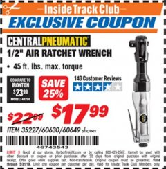 "Harbor Freight ITC Coupon 1/2"" AIR RATCHET WRENCH Lot No. 60649/35227/60630 Dates Valid: 12/31/69 - 5/31/19 - $17.99"
