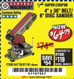 "Harbor Freight Coupon 4"" X 36"" BELT/6"" DISC SANDER Lot No. 64778/97181/5154 Expired: 7/19/19 - $64.79"