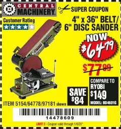 "Harbor Freight Coupon 4"" X 36"" BELT/6"" DISC SANDER Lot No. 64778/97181/5154 Valid Thru: 1/6/20 - $64.79"