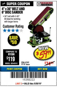 "Harbor Freight Coupon 4"" X 36"" BELT/6"" DISC SANDER Lot No. 64778/97181/5154 Expired: 9/30/18 - $59.99"