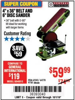 "Harbor Freight Coupon 4"" X 36"" BELT/6"" DISC SANDER Lot No. 64778/97181/5154 Expired: 10/1/18 - $59.99"