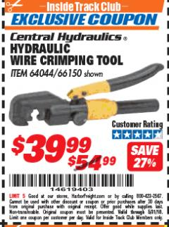 Harbor Freight ITC Coupon HYDRAULIC WIRE CRIMPING TOOL Lot No. 66150/64044 Expired: 5/31/18 - $39.99
